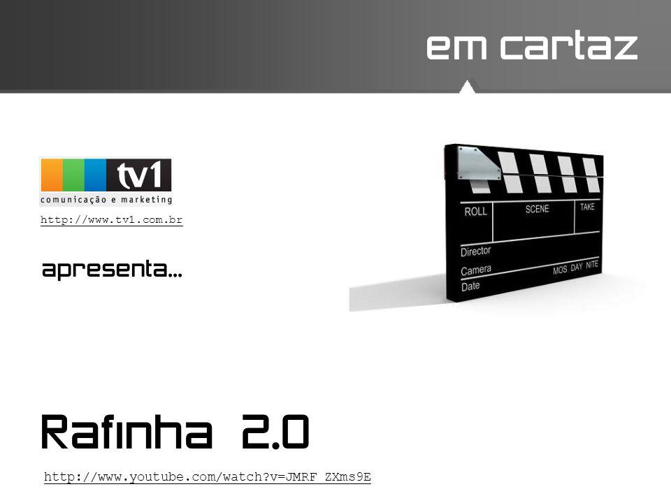 Rafinha 2.0 em cartaz apresenta...