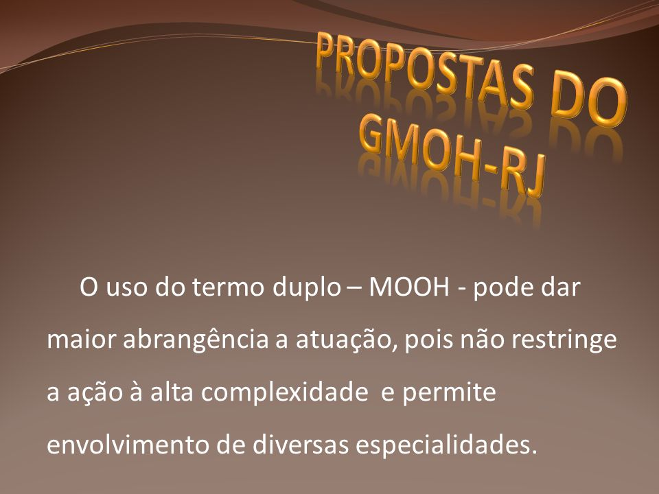PROPOSTAS DO GMOH-RJ
