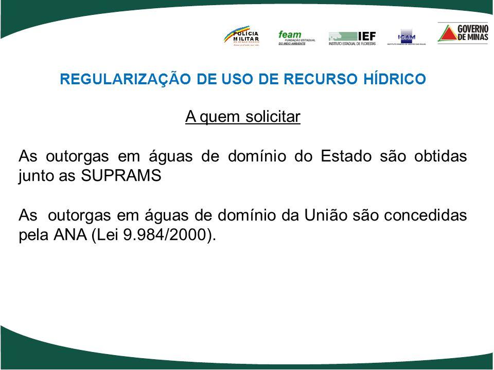 REGULARIZAÇÃO DE USO DE RECURSO HÍDRICO