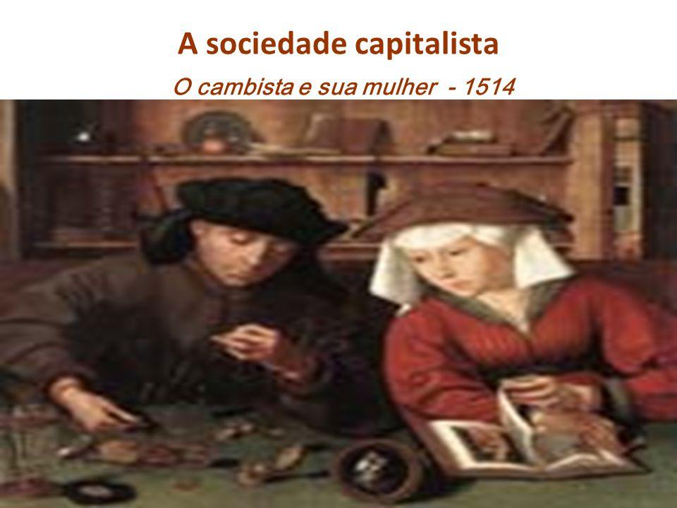 A sociedade capitalista O cambista e sua mulher - 1514