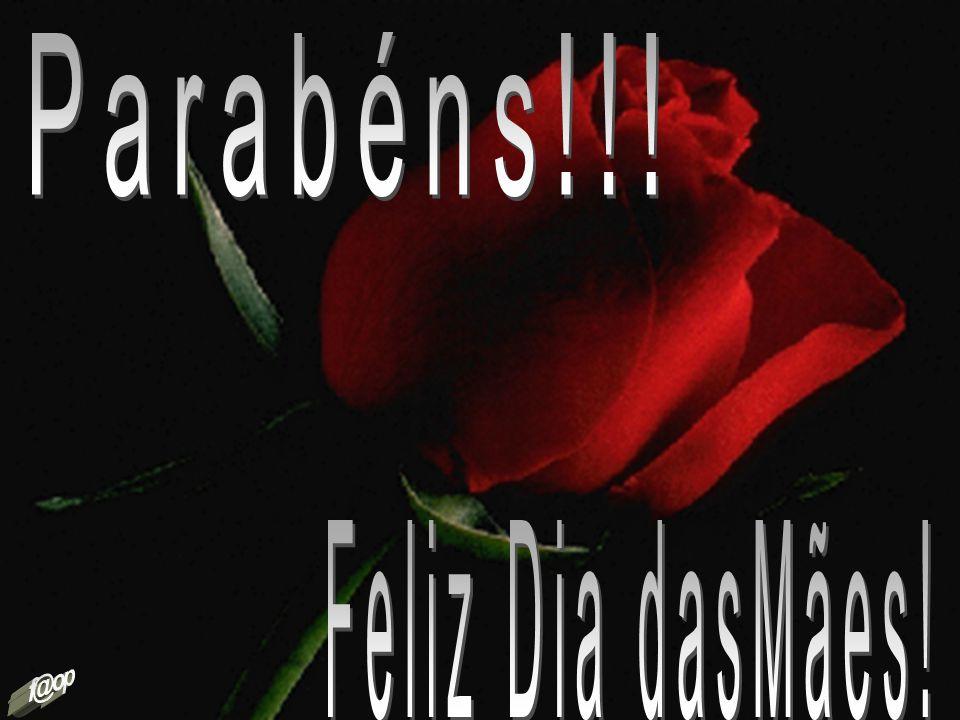 Parabéns!!! Feliz Dia dasMães! f@op