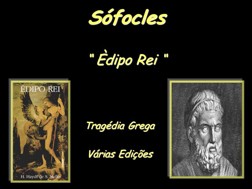 Sófocles Èdipo Rei Tragédia Grega Várias Edições