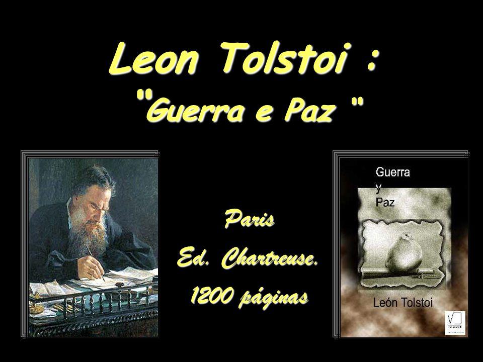 Leon Tolstoi : Guerra e Paz