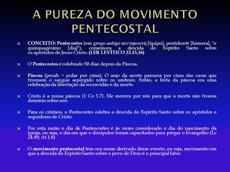 A PUREZA DO MOVIMENTO PENTECOSTAL