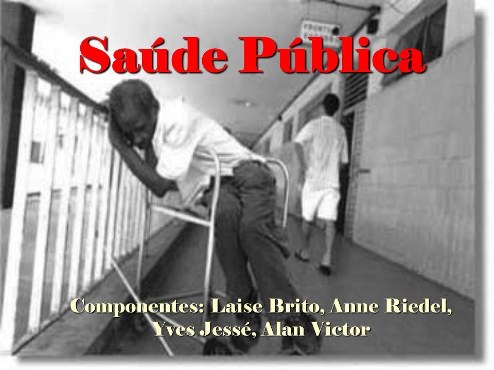 Componentes: Laise Brito, Anne Riedel, Yves Jessé, Alan Victor