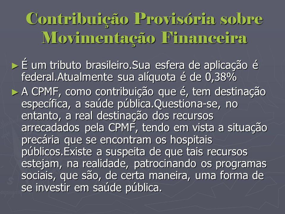 Contribuição Provisória sobre Movimentação Financeira