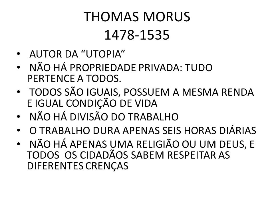 THOMAS MORUS 1478-1535 AUTOR DA UTOPIA