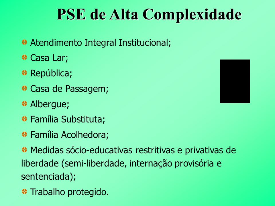 PSE de Alta Complexidade