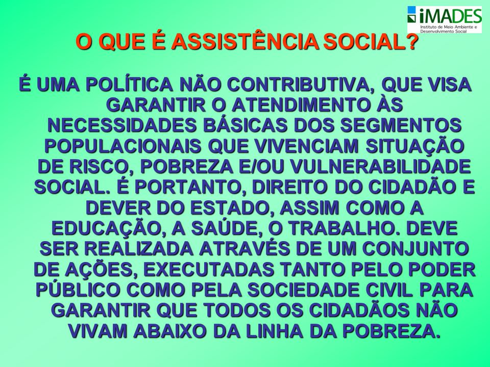 O QUE É ASSISTÊNCIA SOCIAL