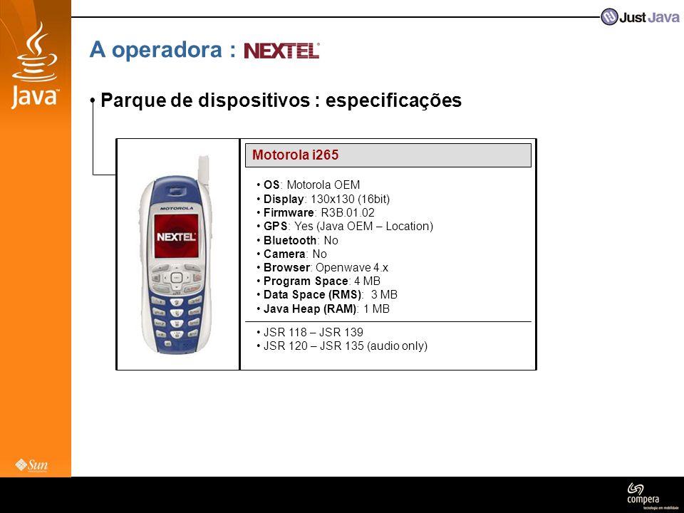 A operadora : Parque de dispositivos : especificações Motorola i265