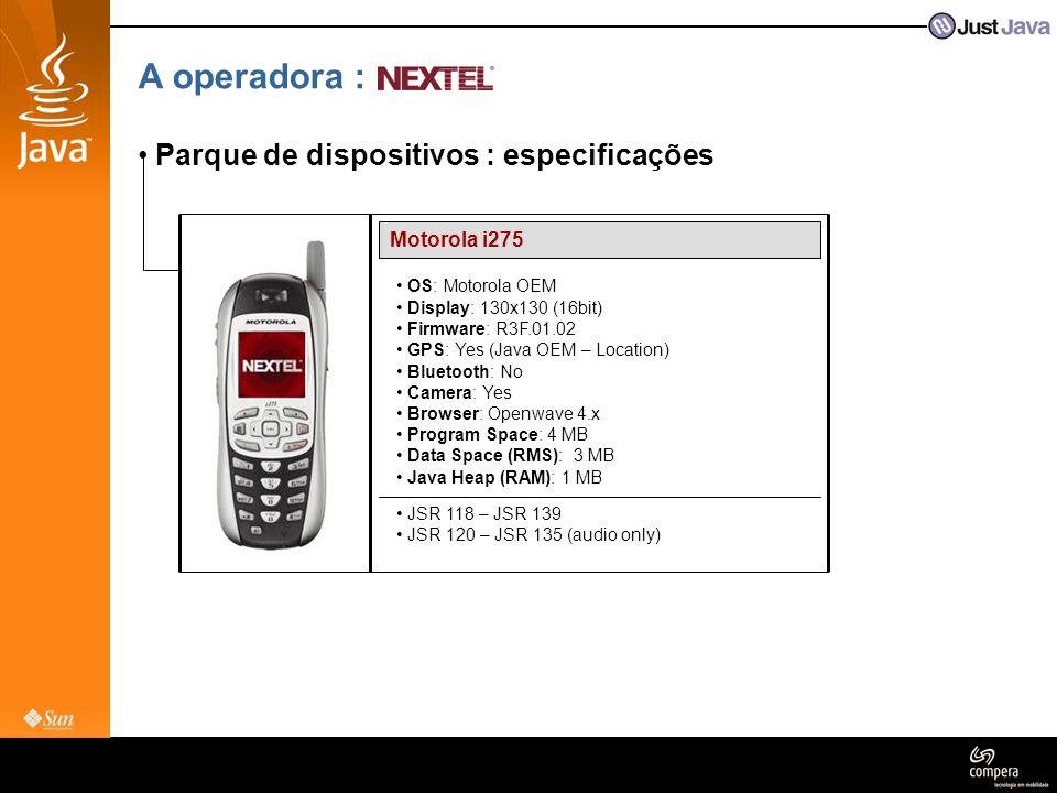A operadora : Parque de dispositivos : especificações Motorola i275