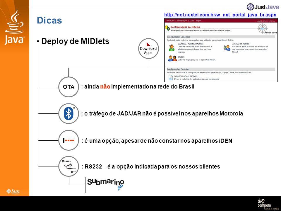 Dicas Deploy de MIDlets OTA : ainda não implementado na rede do Brasil