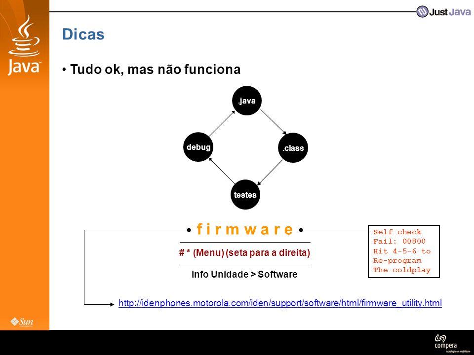 # * (Menu) (seta para a direita) Info Unidade > Software