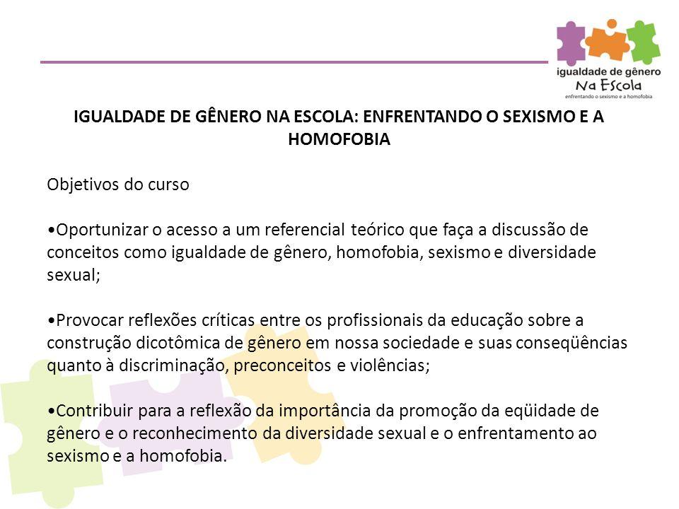 IGUALDADE DE GÊNERO NA ESCOLA: ENFRENTANDO O SEXISMO E A HOMOFOBIA