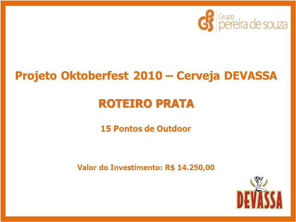 Projeto Oktoberfest 2010 – Cerveja DEVASSA ROTEIRO PRATA
