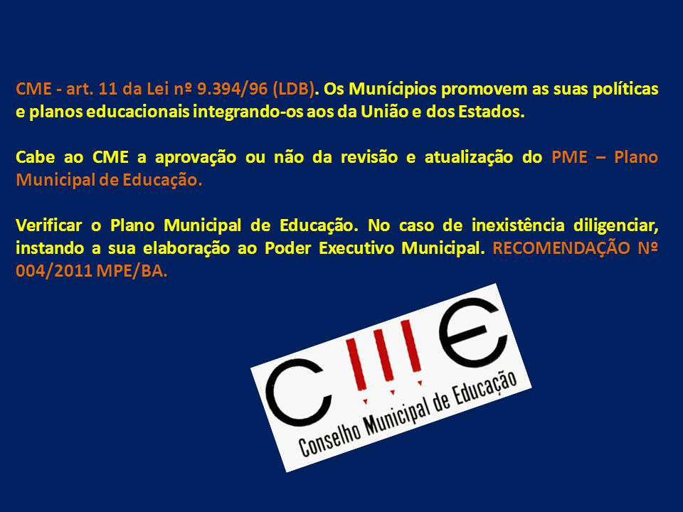 CME - art. 11 da Lei nº 9. 394/96 (LDB)