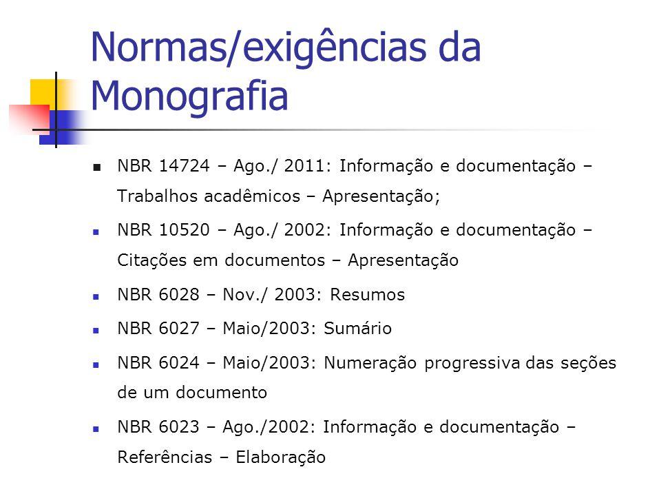 Normas/exigências da Monografia