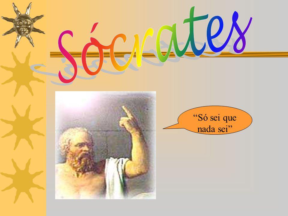 Sócrates Só sei que nada sei