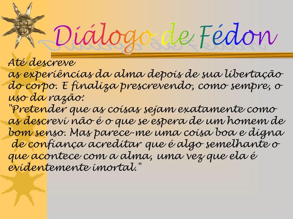 Diálogo de Fédon Até descreve