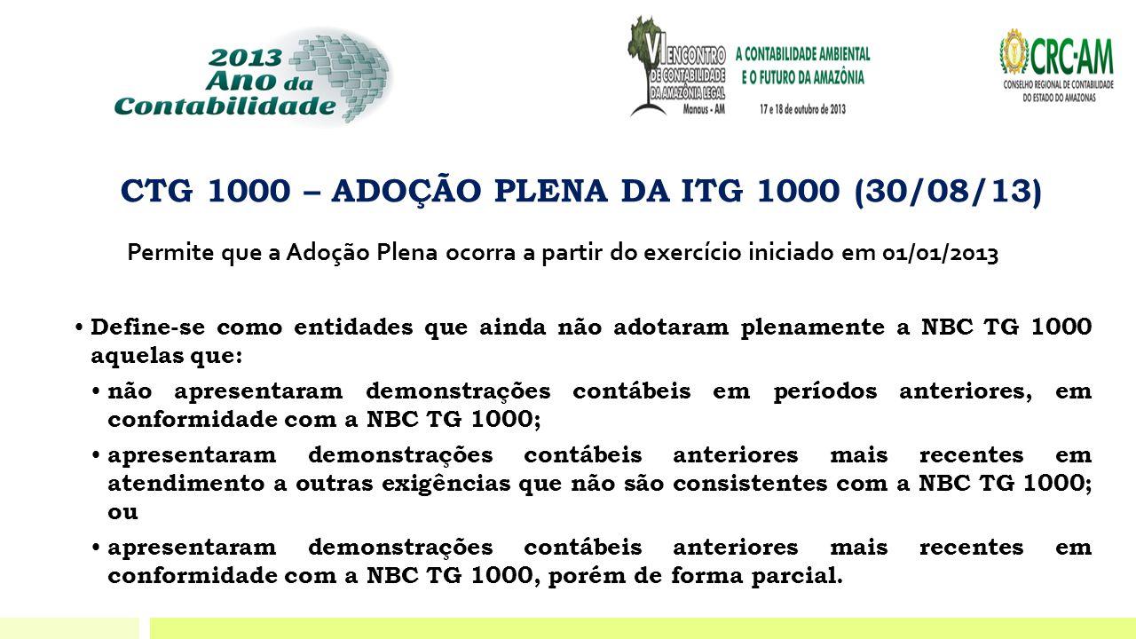 CTG 1000 – ADOÇÃO PLENA DA ITG 1000 (30/08/13)