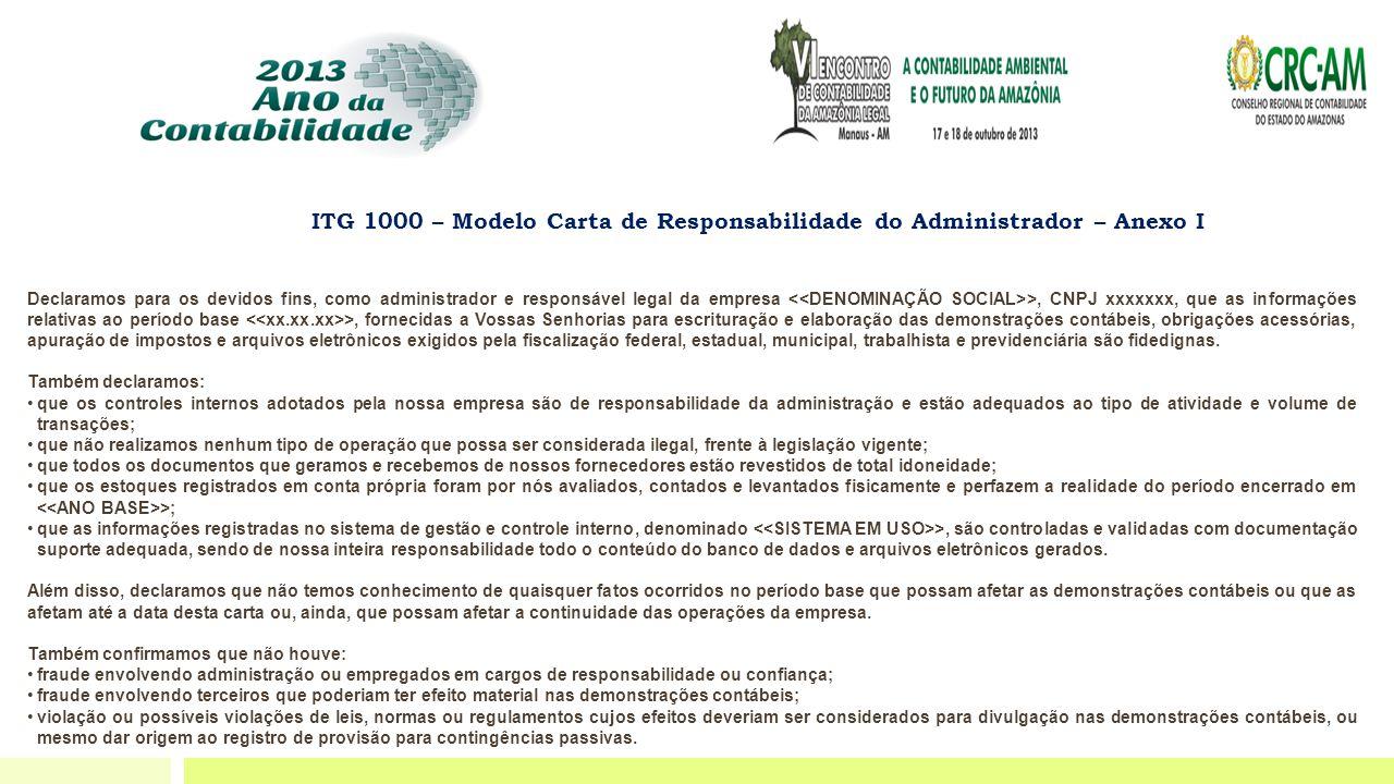 ITG 1000 – Modelo Carta de Responsabilidade do Administrador – Anexo I