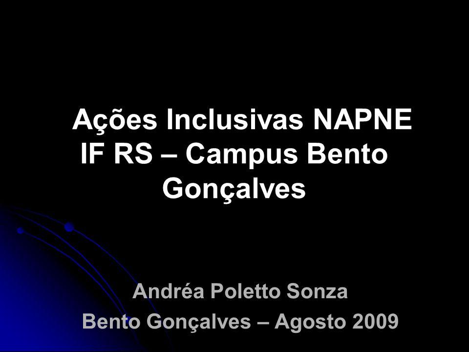 Ações Inclusivas NAPNE IF RS – Campus Bento Gonçalves
