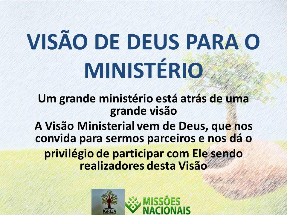 VISÃO DE DEUS PARA O MINISTÉRIO