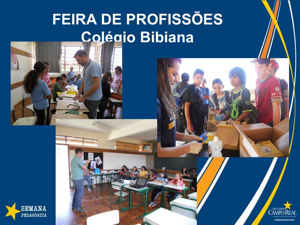 FEIRA DE PROFISSÕES Colégio Bibiana