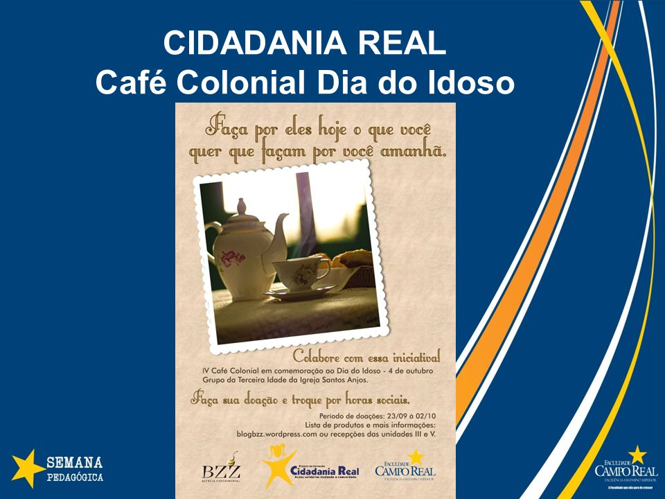 CIDADANIA REAL Café Colonial Dia do Idoso
