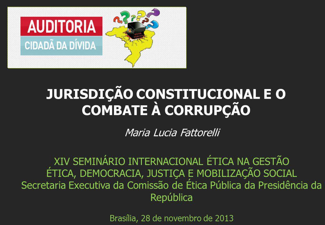 JURISDIÇÃO CONSTITUCIONAL E O COMBATE À CORRUPÇÃO