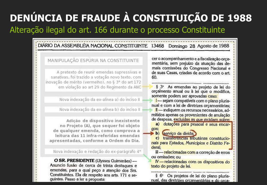 DENÚNCIA DE FRAUDE À CONSTITUIÇÃO DE 1988