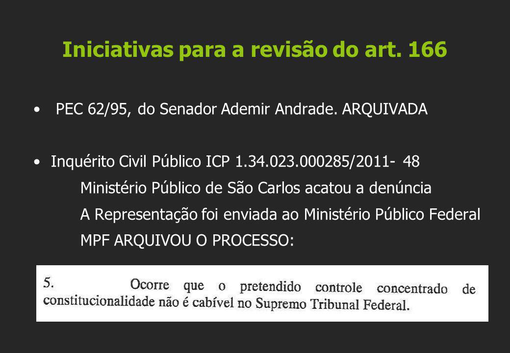 Iniciativas para a revisão do art. 166