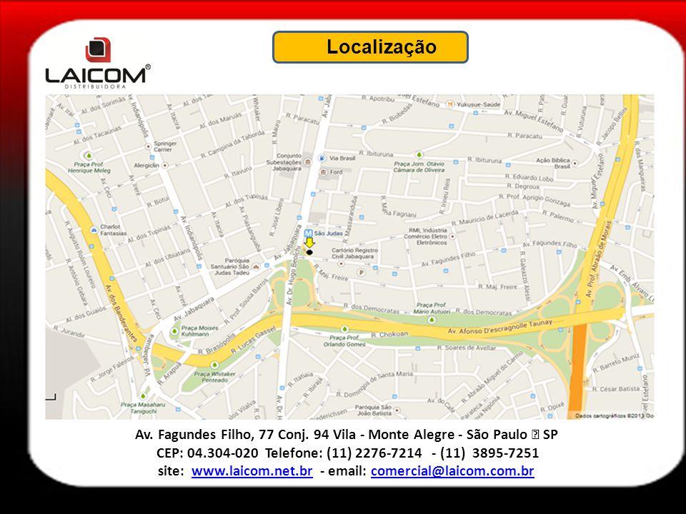 Localização Av. Fagundes Filho, 77 Conj. 94 Vila - Monte Alegre - São Paulo – SP. CEP: 04.304-020 Telefone: (11) 2276-7214 - (11) 3895-7251.
