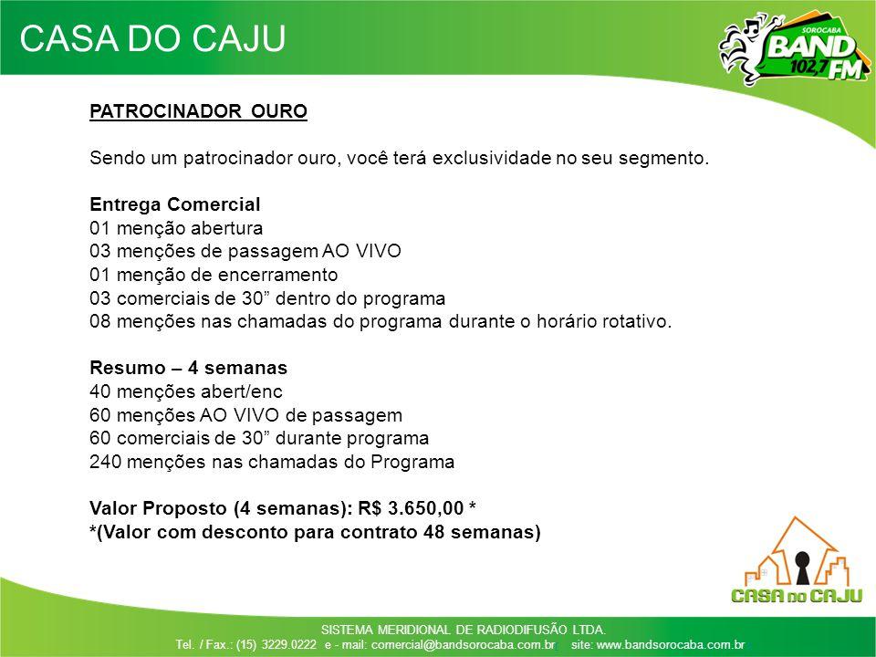 CASA DO CAJU PATROCINADOR OURO