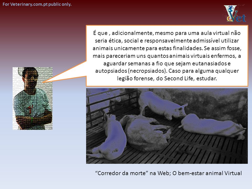 Corredor da morte na Web; O bem-estar animal Virtual