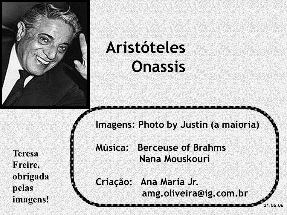 Aristóteles Onassis Imagens: Photo by Justin (a maioria)
