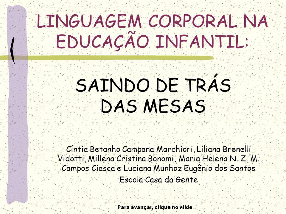 LINGUAGEM CORPORAL NA EDUCAÇÃO INFANTIL: