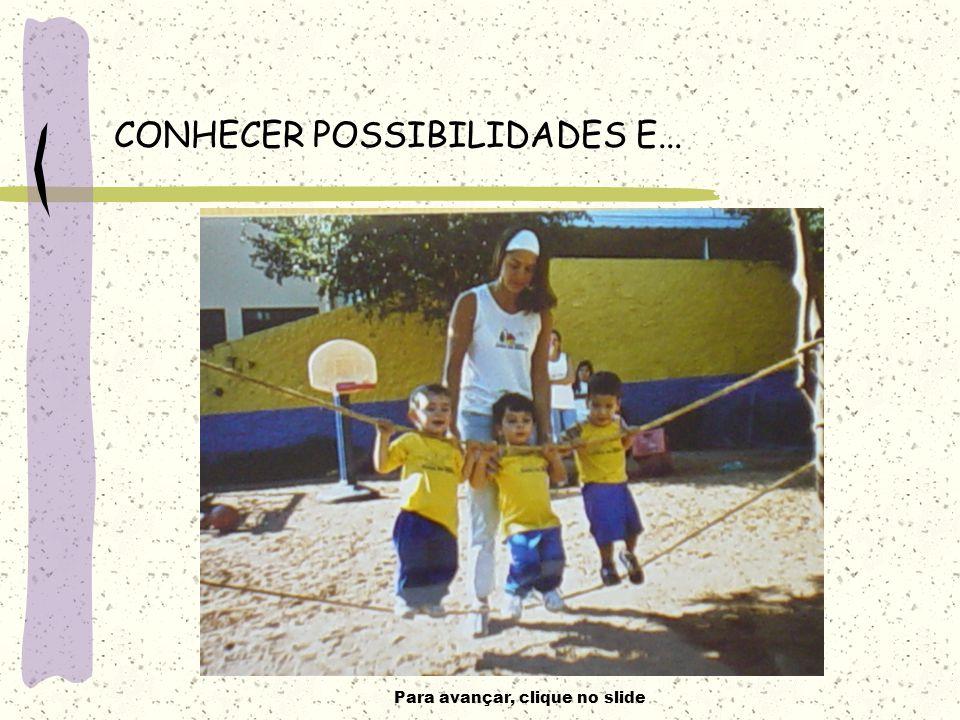 CONHECER POSSIBILIDADES E...