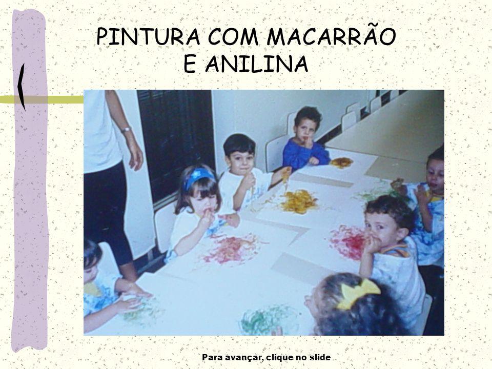 PINTURA COM MACARRÃO E ANILINA