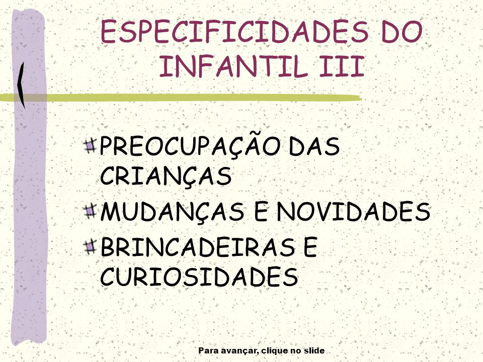 ESPECIFICIDADES DO INFANTIL III