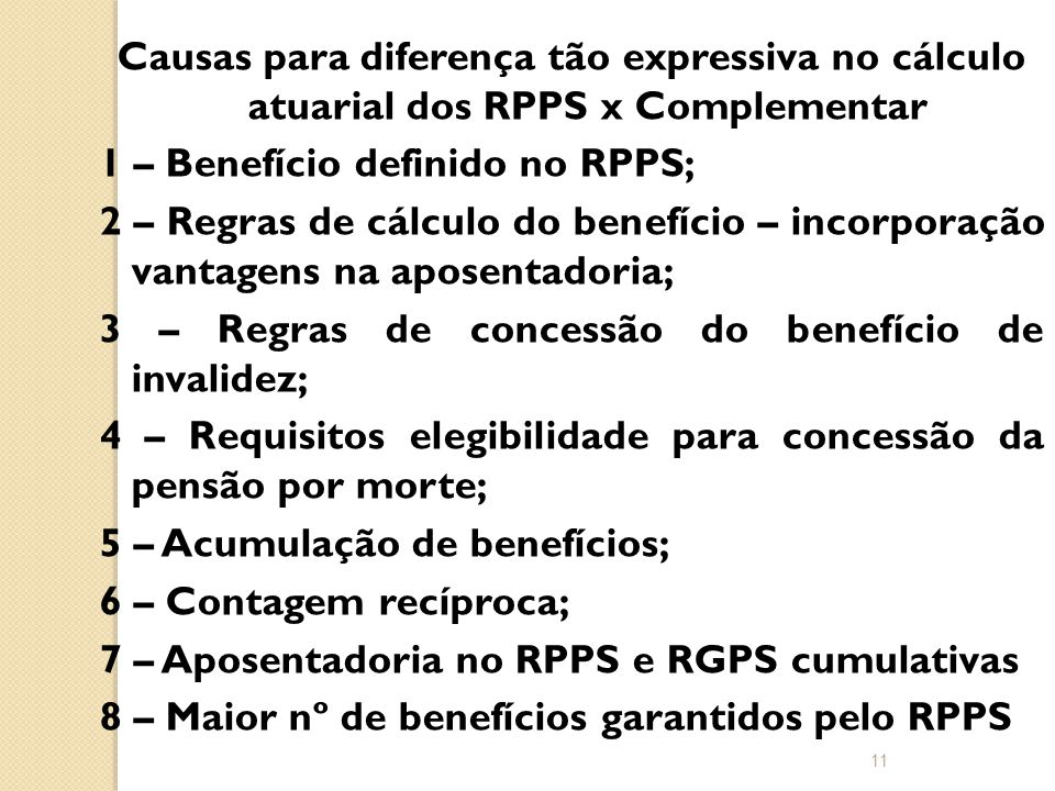 Causas para diferença tão expressiva no cálculo atuarial dos RPPS x Complementar