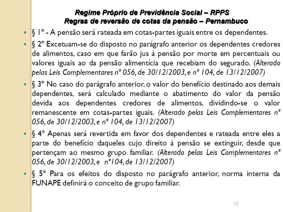 Regime Próprio de Previdência Social – RPPS Regras de reversão de cotas da pensão – Pernambuco