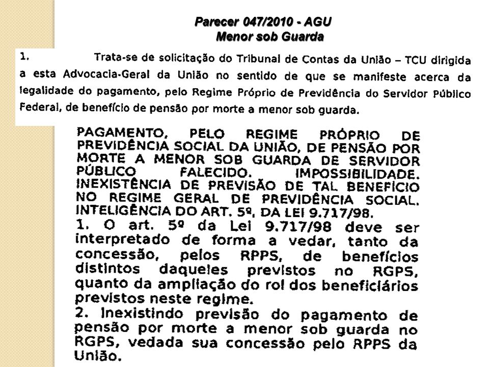 Parecer 047/2010 - AGU Menor sob Guarda