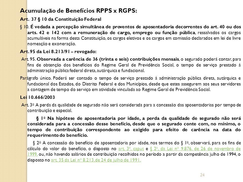 Acumulação de Benefícios RPPS x RGPS: