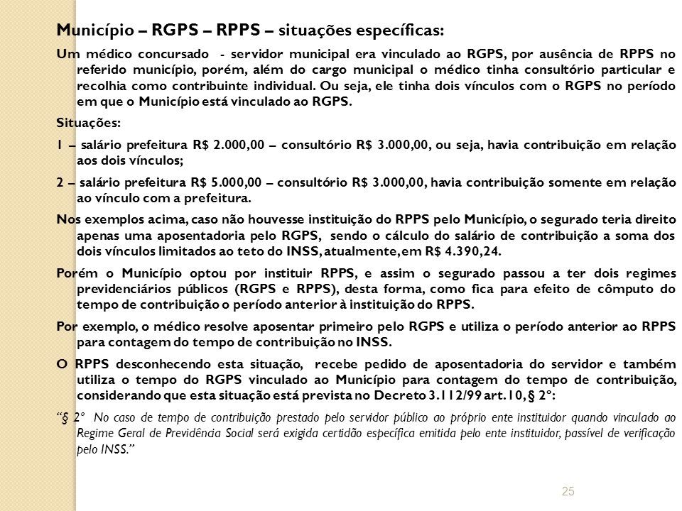 Município – RGPS – RPPS – situações específicas:
