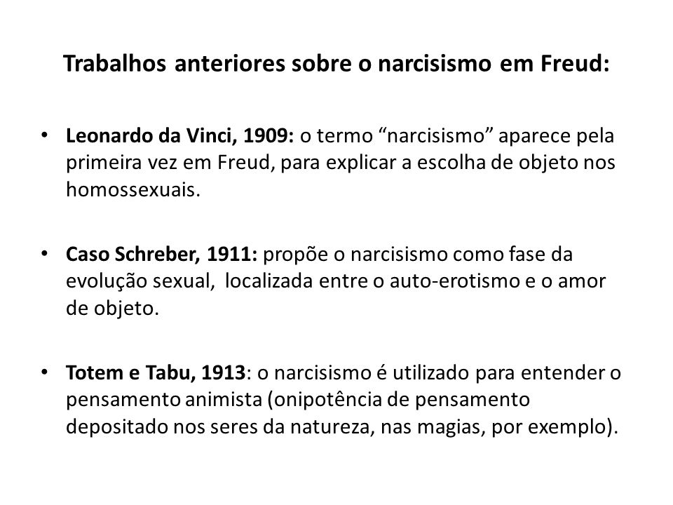 Trabalhos anteriores sobre o narcisismo em Freud: