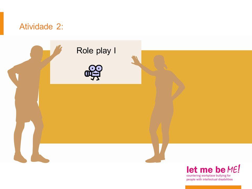 Atividade 2: Role play I