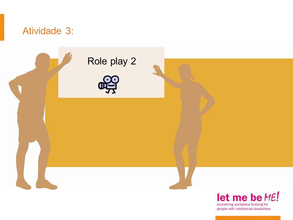 Atividade 3: Role play 2