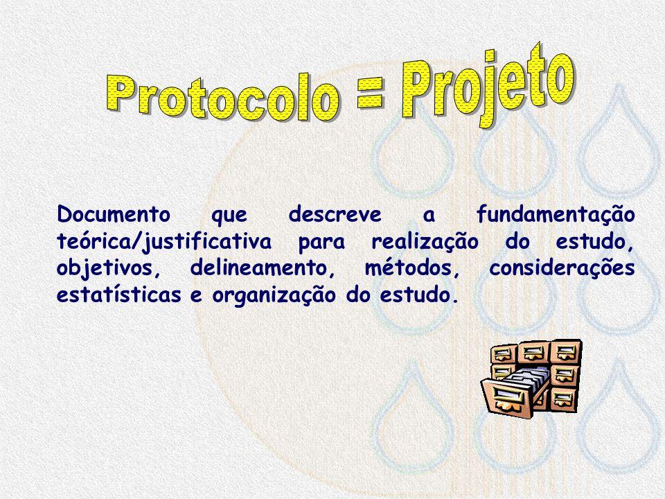 Protocolo = Projeto