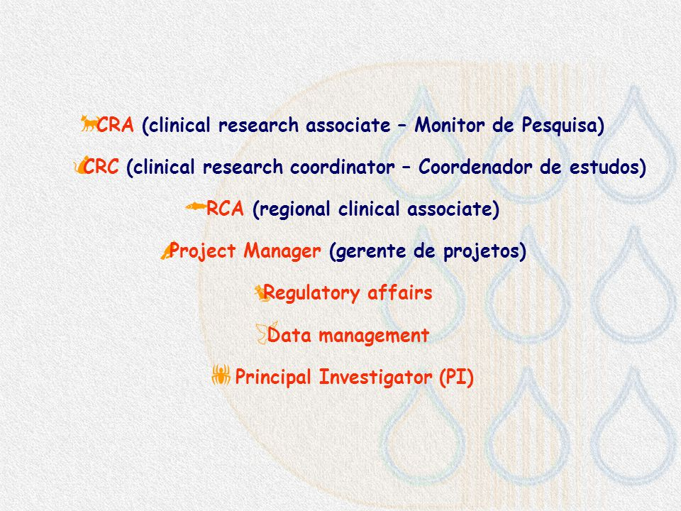 CRA (clinical research associate – Monitor de Pesquisa)